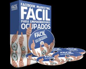 Facebook Marketing Facil para Empreendedores Ocupados